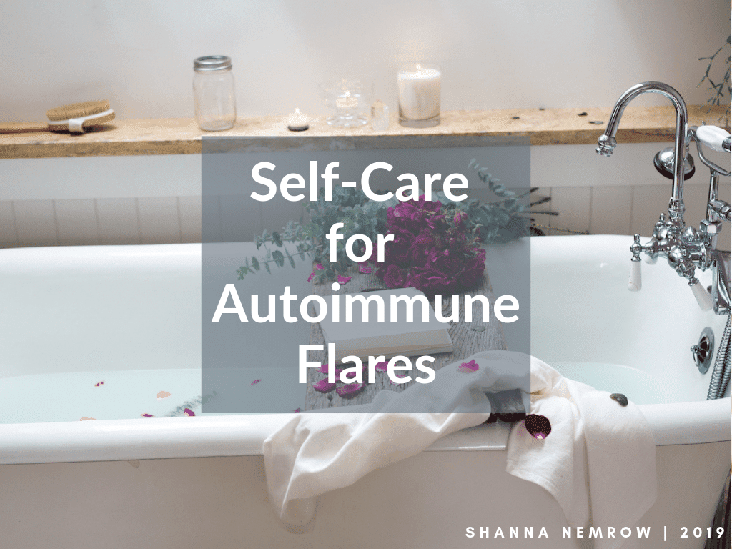 Self-Care for Autoimmune Flares