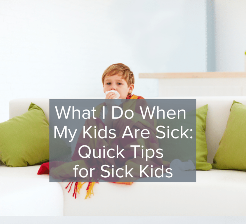 When Kids Get Sick