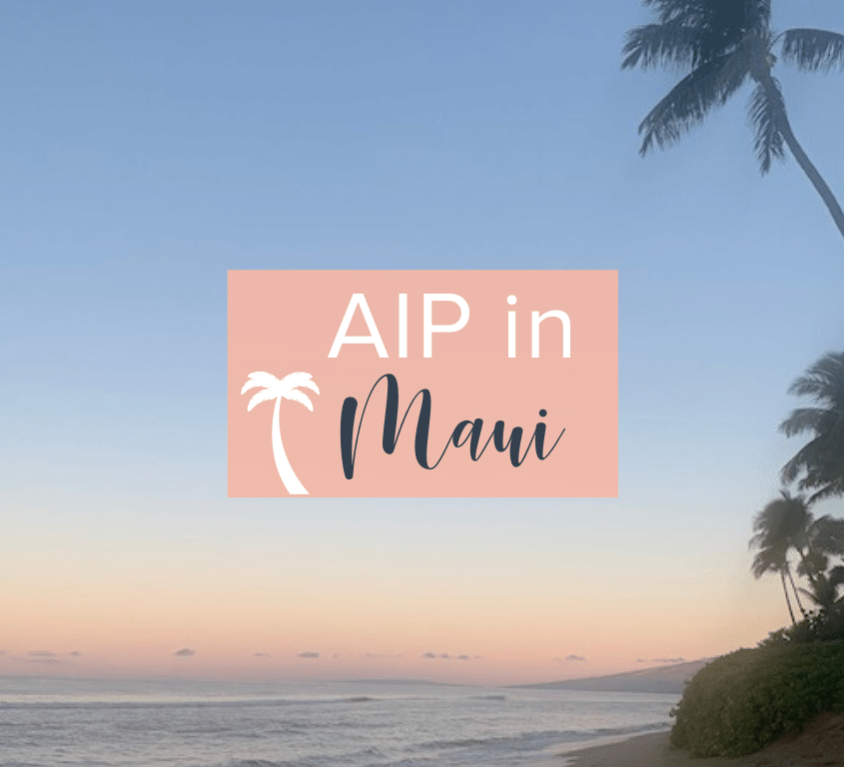 AIP in Maui 2