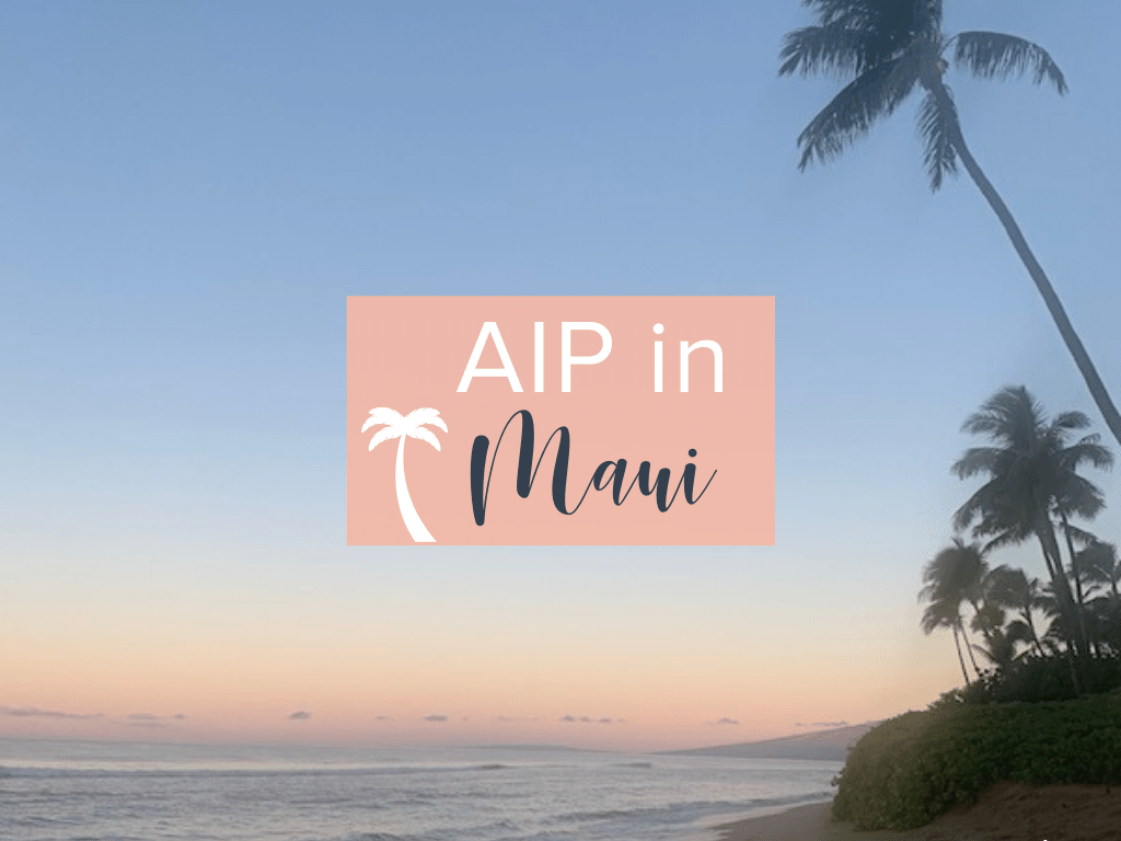 AIP in Maui