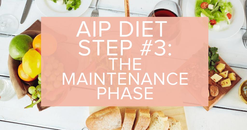 Autoimmune Protocol AIP Maintenance Phase