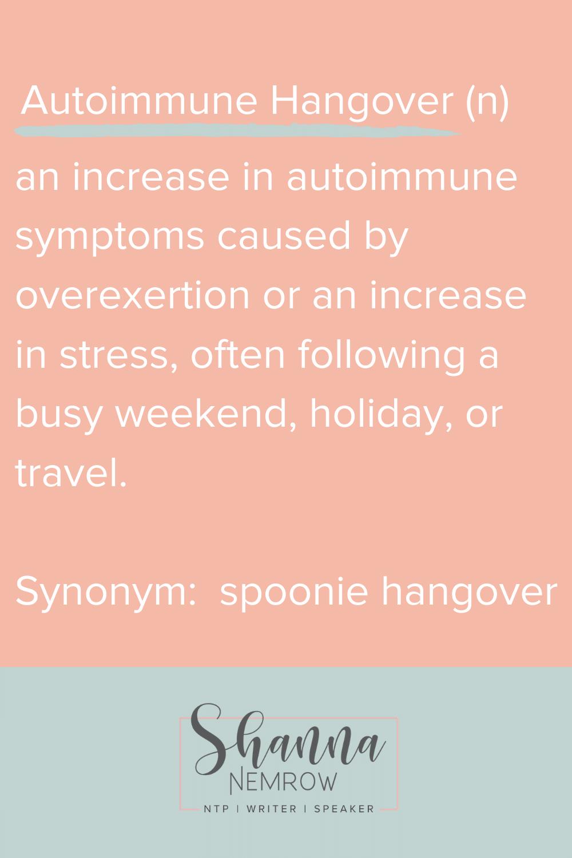 Autoimmune Hangover
